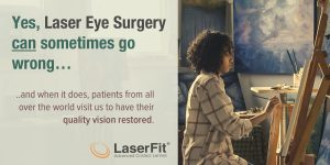 Bad Laser Eye Surgery Outcomes Can Be Fixed